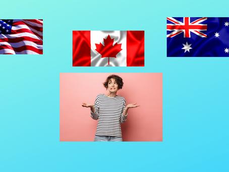 АНУ, Канад, Австрали 3-ын алинд нь сурах вэ? Давуу ба Сул талууд
