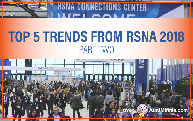 Top 5 Trends from RSNA 2018