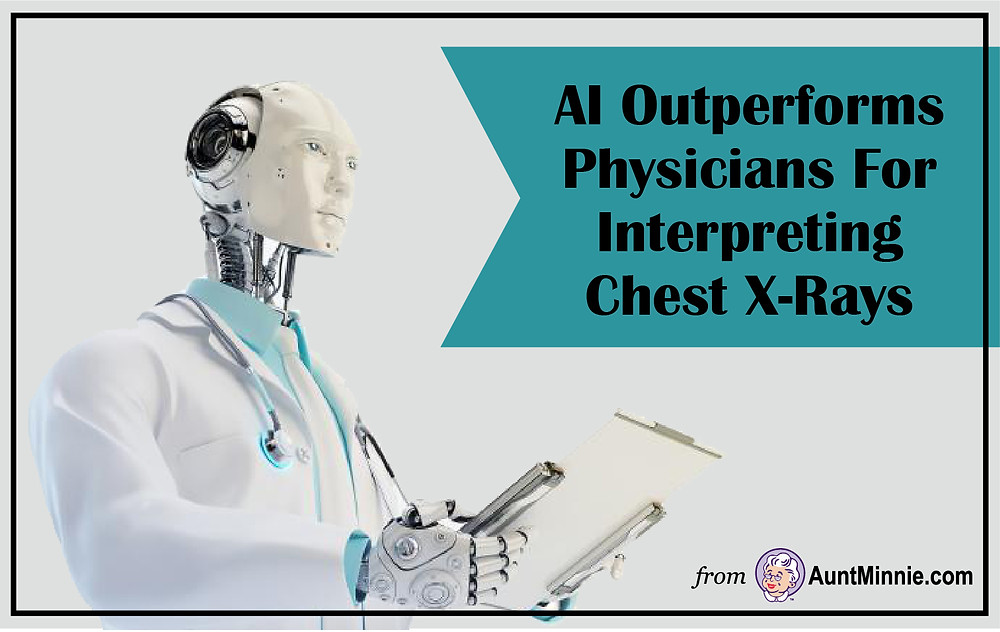 AI Outperforms Physicians For Interpreting Chest X-Rays