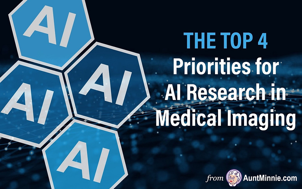 The Top 4 Priorities for AI Research in Medical Imaging
