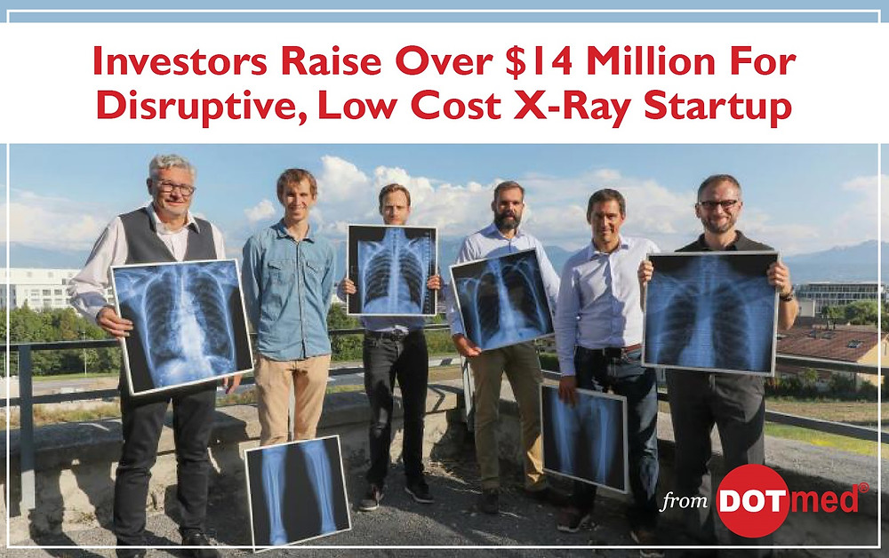 Investors Raise Over $14 Million For Disruptive, Low Cost X-Ray Startup