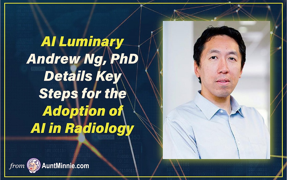 Ng Details Key Steps for the Adoption of AI in Radiology