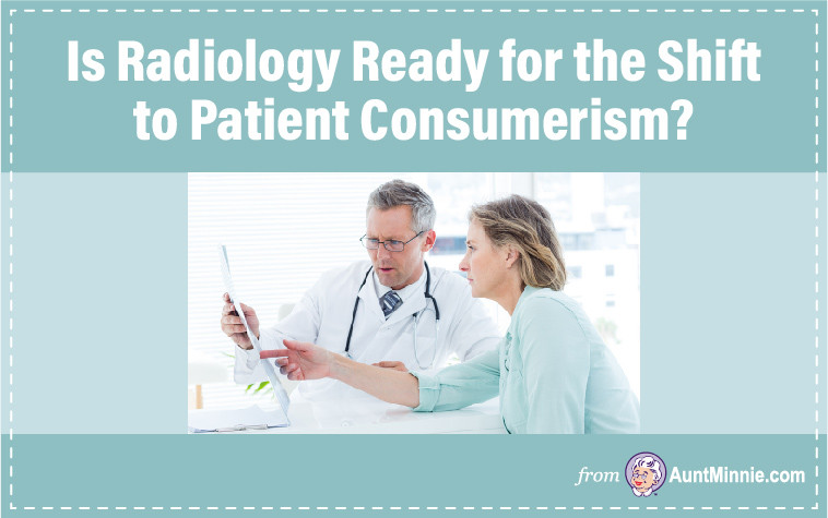 Radiology and Shift to Patient Consumerism