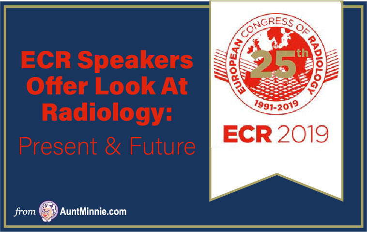 ECR Speakers Look at Radiology Present and Future