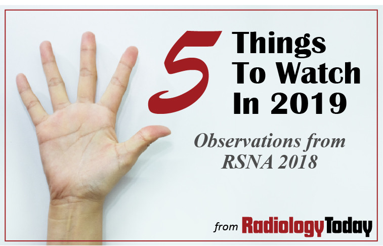 5 Things to Watch from RSNA 2018
