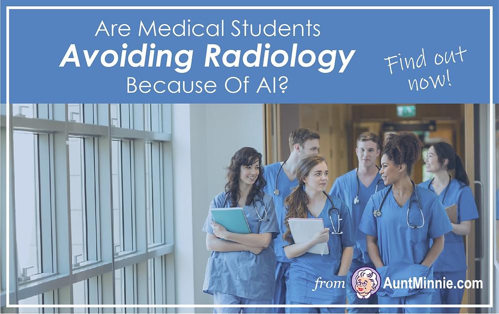 Med Students Avoiding Radiology