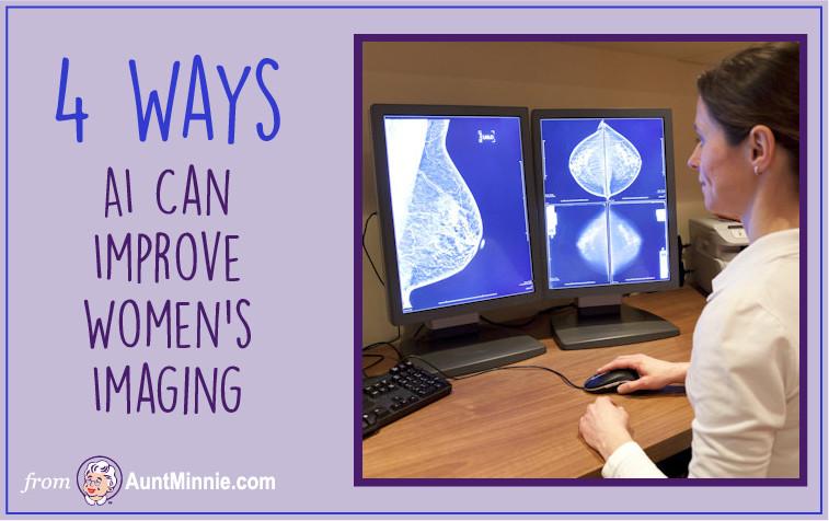 4 Ways AI Can Improve Women's Imaging