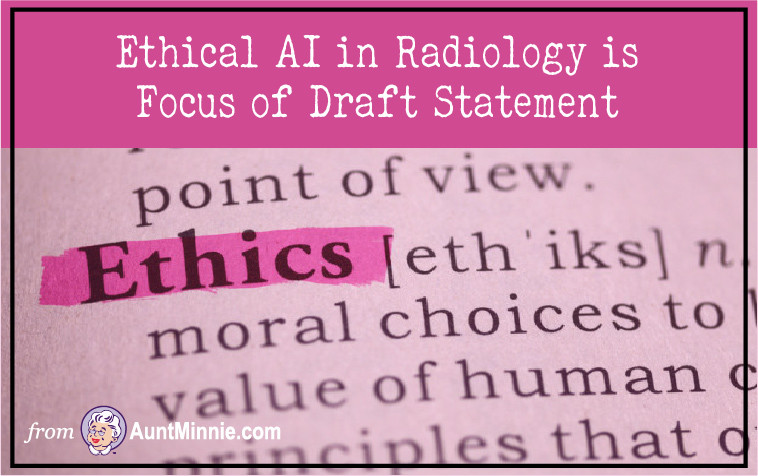 Ethical AI in Radiology is Focus of Draft Statement