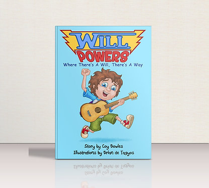 Will Powers: Where There's A Will, There's A Way Ebook