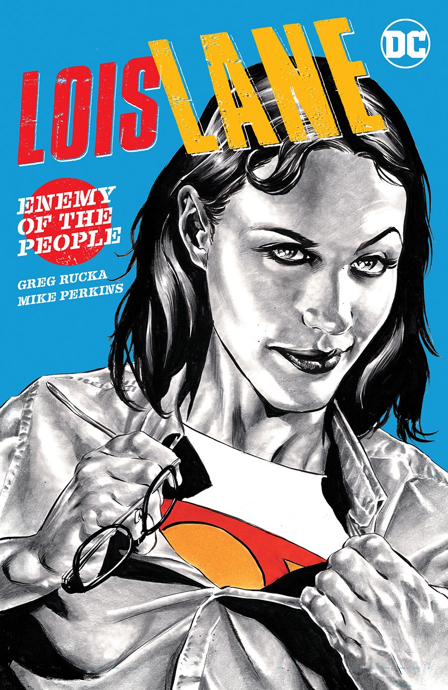 LOIS LANE: ENEMY OF THE PEOPLE TP