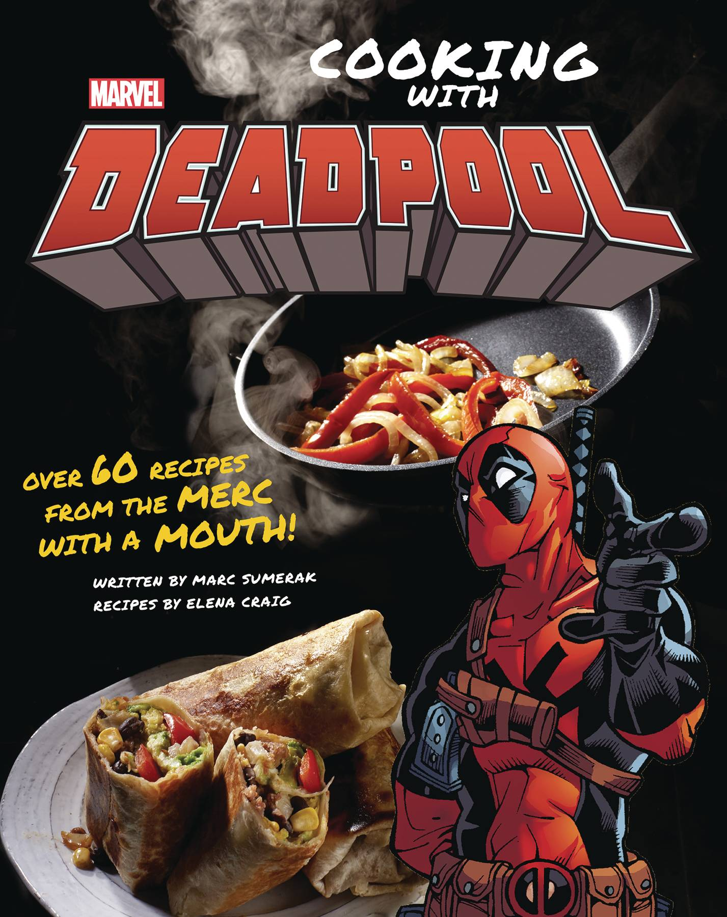 MARVEL COMICS COOKING WITH DEADPOOL HC