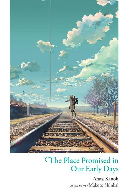 THE PLACE PROMISED IN OUR EARLY DAYS LIGHT NOVEL HC