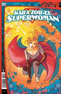 FUTURE STATE KARA ZOR EL SUPERWOMAN #1 CVR A