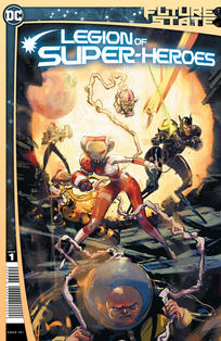 FUTURE STATE LEGION OF SUPER HEROES #1 CVR A