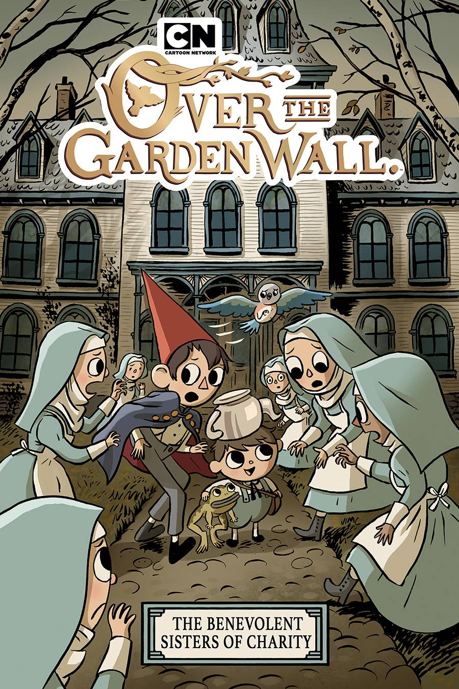 OVER THE GARDEN WALL THE BENEVOLENT SISTERS OF CHARITY GN