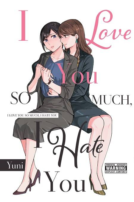 I LOVE YOU SO MUCH I HATE YOU GN VOL 01