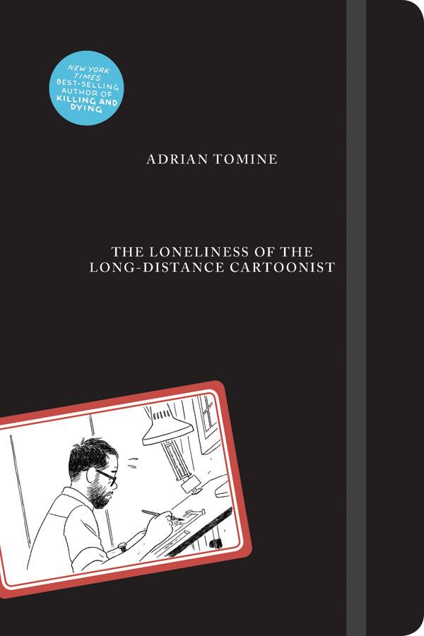 THE LONELINESS OF THE LONG-DISTANCE CARTOONIST HC