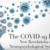 """""""The COVID-19 Brain"""" by Drs. Moser, Friedman and Mayer"""