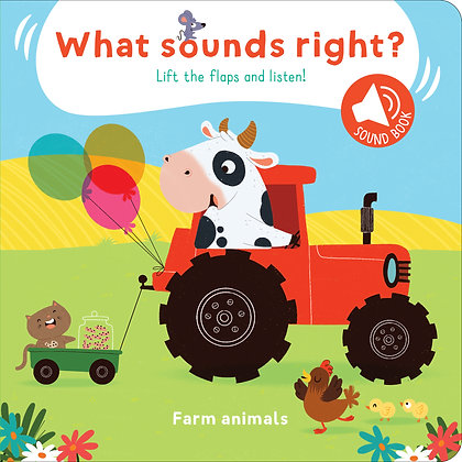 What Sounds Right? - Farm Animals