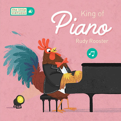 The Little Virtuoso - King of Piano Rudy Rooster