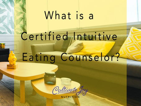 What is a Certified Intuitive Eating Counselor?
