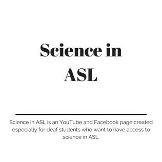 Science in ASL