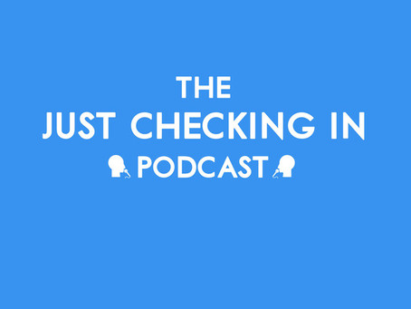 Tom Home speaks on 'The Just Checking In Podcast'