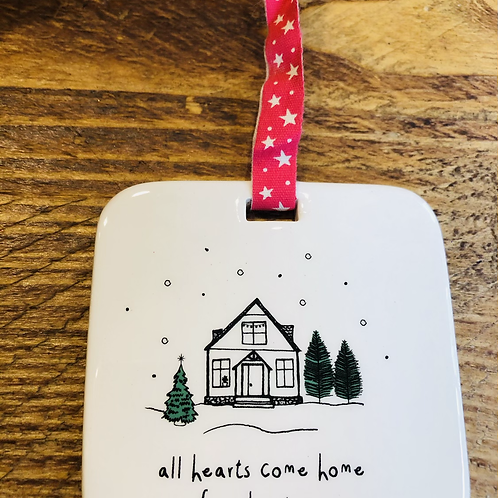 All Hearts Come Home for Christmas Hanger