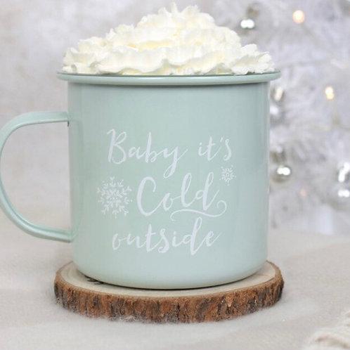 Baby It's Cold Outside Enamel Mug