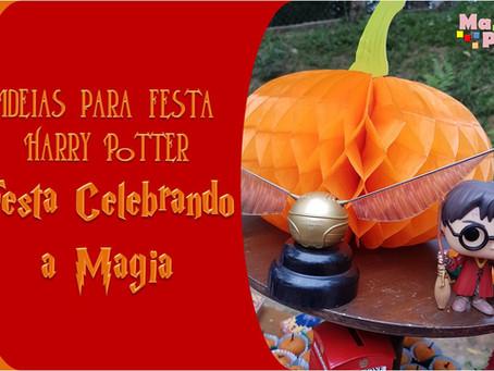 Ideias para Festa Harry Potter. Festa super especial Celebrando a Magia