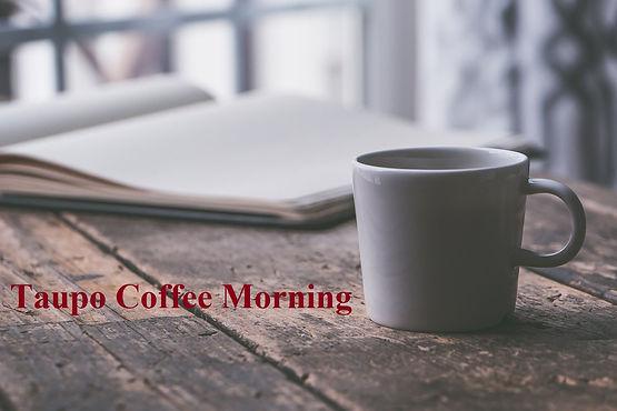 Taupo Coffee Morning.jpg