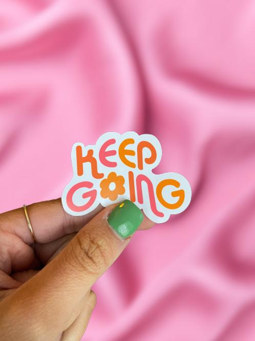 Keep Going - Sticker