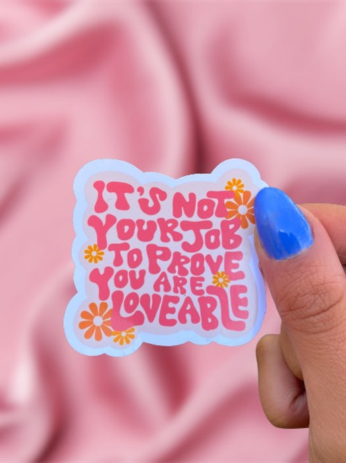 Not Your Job - Sticker