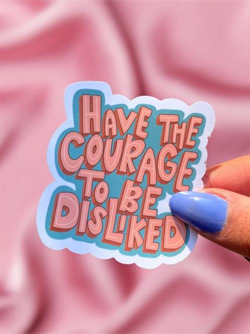 Be Disliked  - Sticker