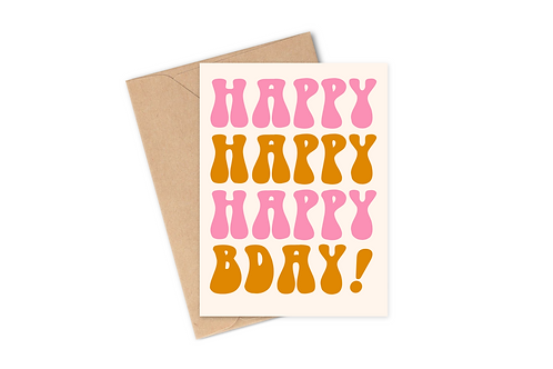 Happy Happy Birthday - Card