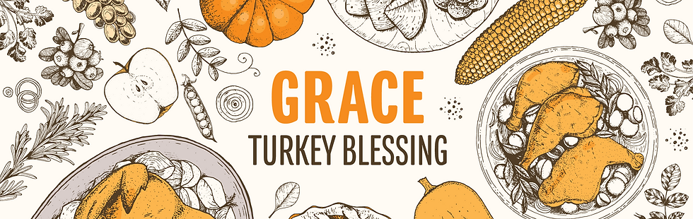GRACE TURKEY HEADER.png