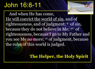 He will convict the world of sin ...