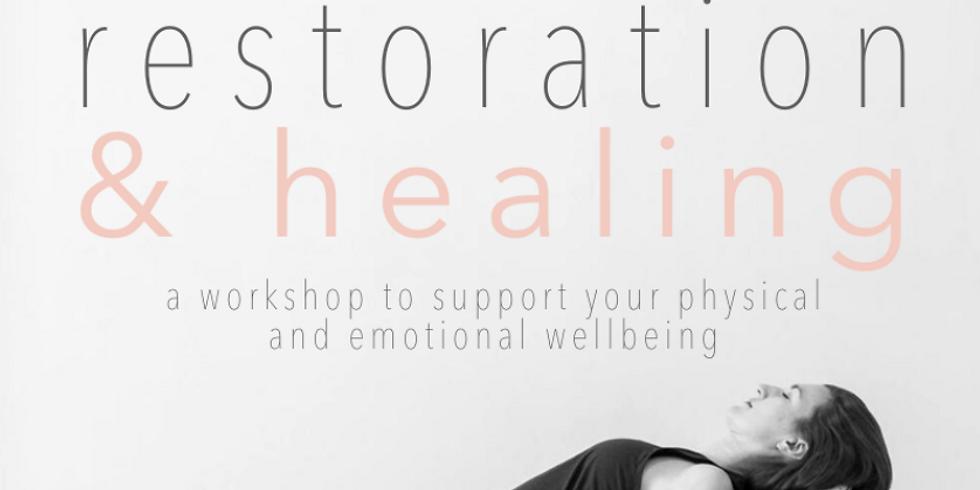 Restoration and Healing Workshop