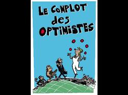 Le complot des optimistes