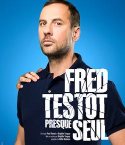 """Fred Testot """" Presque seul """""""