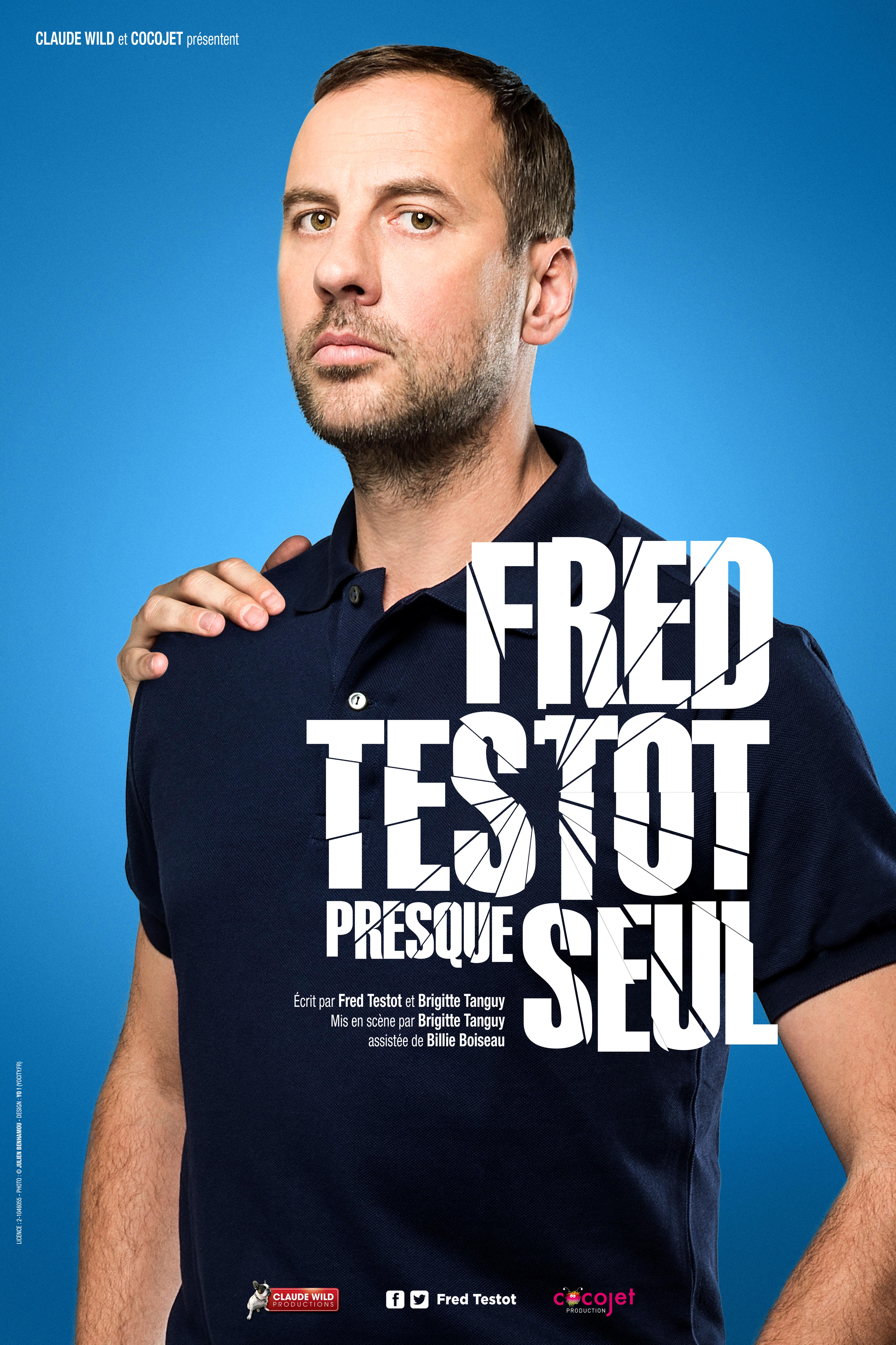 """Fred Testot """"Presque seul """""""