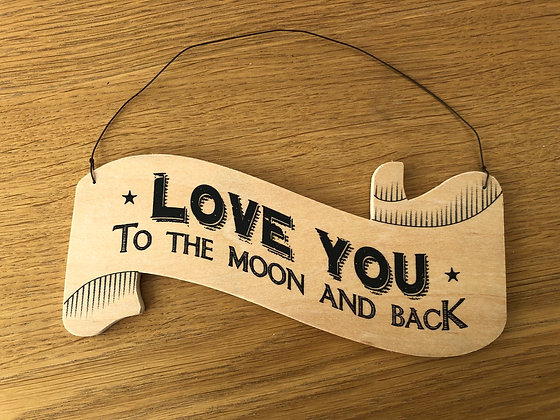 Love You To The Moon Large Wooden Sign