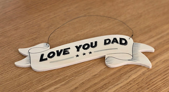Love You Dad Large Wooden Sign