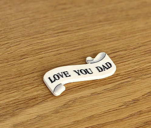Love You Dad Wooden Magnet