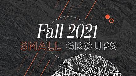 Small+Groups_Fall+2021_Splash+Website.jpg