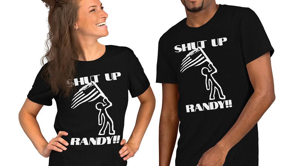Shut up Randy!