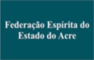Federação Espírita do Estado do Acr