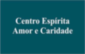 Centro Espírita Amor e Caridade