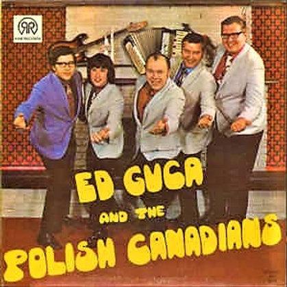 Ed Guca & The Polish Canadians - LP