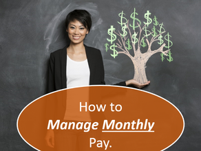 How to Manage Monthly Paychecks!